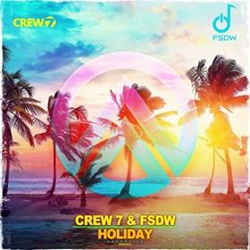 CREW 7 & FSDW - HOLIDAY